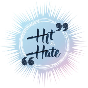 Hit and Hate