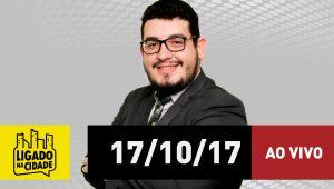 Assista ao Ligado na Cidade de 17/10/2017