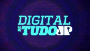 Digital de Tudo - Edição de 24/06/18