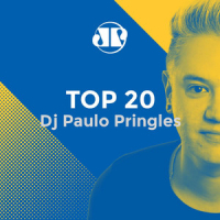 Top 20 DJ Paulo Pringles