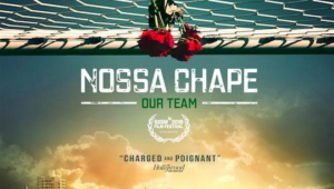 Documentário sobre Chapecoense vai abrir festival de cinema na Espanha