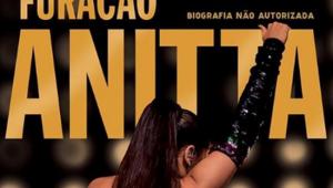 Biografia não-autorizada sobre carreira de Anitta tem capa revelada