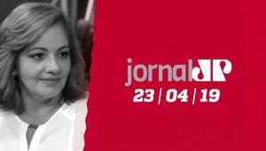Jornal Jovem Pan - 23/04/2019