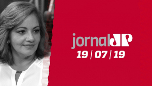 Jornal Jovem Pan - 19/07/2019