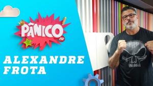 Alexandre Frota | Pânico - 19/08/19