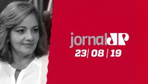 Jornal Jovem Pan - 23/08/19