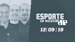 Esporte em Discussão  -  12/09/19