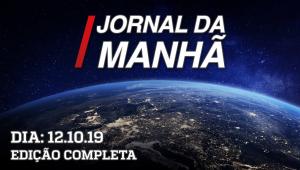 Jornal da Manhã - 12/10/19