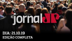 Jornal Jovem Pan  - 21/10/19