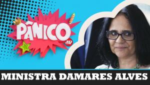 Ministra Damares Alves | Pânico - 11/10/19 - AO VIVO