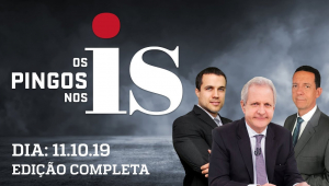 Os Pingos Nos Is - 11/10/2019 -