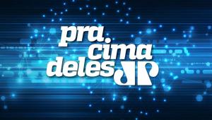 #PraCimaDeles com Guilherme Fiuza, Soraya Thronicke (PSL-MS),  Marcel Van Hattem (Novo-RS)