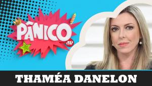 THAMÉA DANELON | Pânico - 17/10/19 - AO VIVO